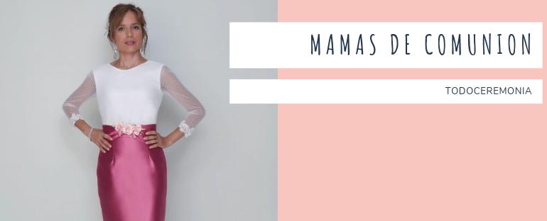 Vestidos mama comunión