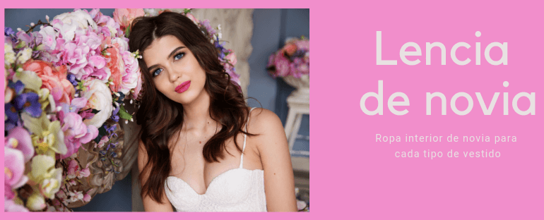 Ropa interior de novia para cada tipo de vestido